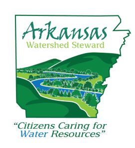 """Arkansas Watershed Steward """"Citizens Caring for Water Resources"""""""